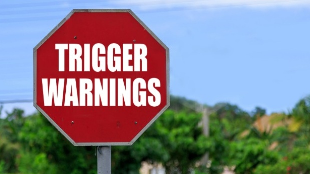 Trigger Warnings – A University Declares War on The Concept of Safe Spaces.