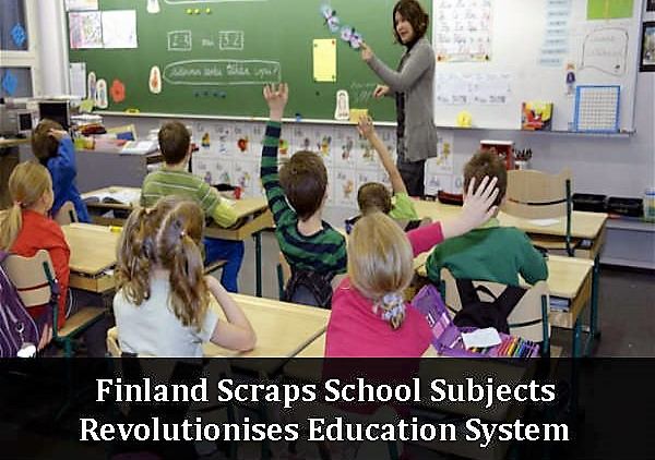 Finland to Become the First Country in the World to Get Rid of All School Subjects.